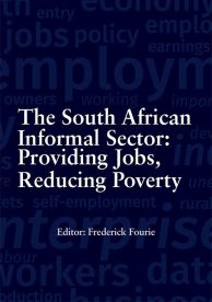 The South African Informal Sector: Providing jobs, reducing poverty